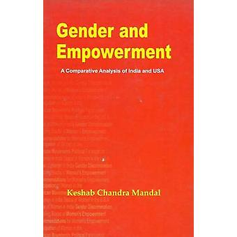 Gender and Empowerment - a Comparative Analysis of India and USA by Ke