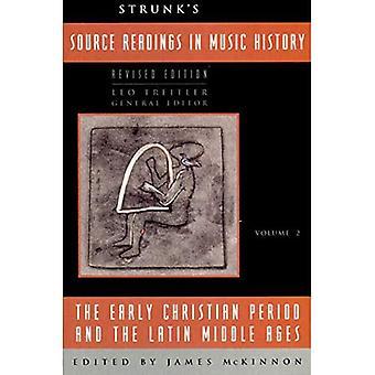 Fonte de leituras na história da música: Christian início do período e o latim da idade média v. 2: Christian início do período e o latim da idade média Vol. 2 (fonte leituras Vol. 2)