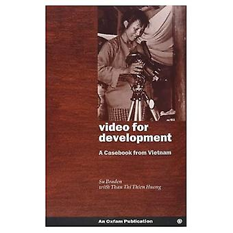 Video for Development : Lessons from Vietnam
