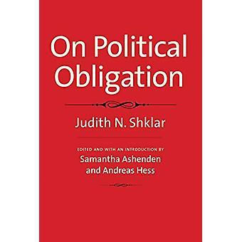 On Political Obligation by Judith N. Shklar - 9780300214994 Book