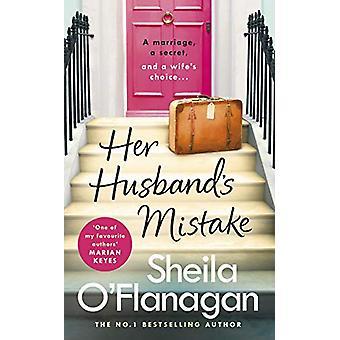 Suo marito's Mistake - Un matrimonio - un segreto - e una moglie's scelta...