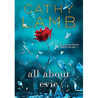 All About Evie by Cathy Lamb - 9781496709851 Book