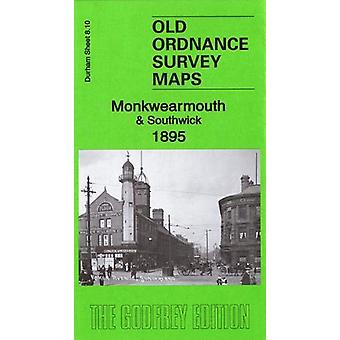 Monkwearmouth & Southwick 1895 - Durham Sheet 8.10 by Alan Godfrey