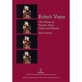 Echos Voice by Noonan & Mary
