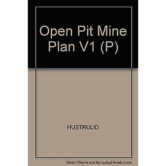 Open Pit Mine Plan V1 (P) by HUSTRULID - 9789054101840 Book