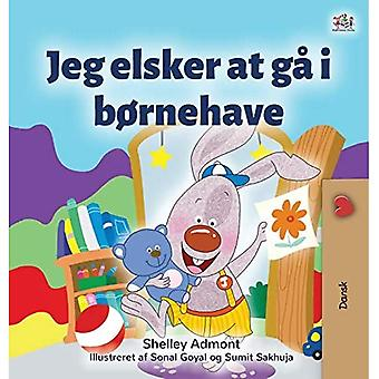 I Love to Go to Daycare (Danish Book for Kids) (Danish Bedtime Collection)