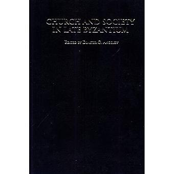 Kerk en samenleving in Late Byzantium (Studies in middeleeuwse cultuur)