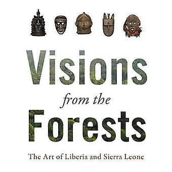 Visions from the Forest by Edited by Alexander Bortolot Edited by Jan Lodewijk Grootaers