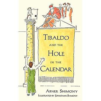 Tibaldo ja reikä kalenterissa