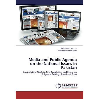 Media and Public Agenda on the National Issues in Pakistan - An Analyt