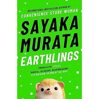 Earthlings Sayaka Murata