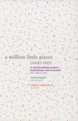 Million Little Pieces by James Frey
