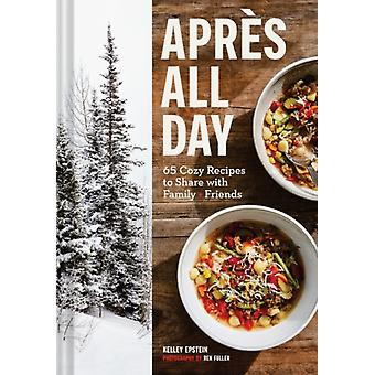 Apres All Day by Kelley Epstein