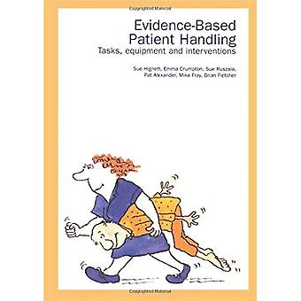 Evidence-based Patient Handling: Techniques and Equipment