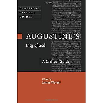 Augustine's City of God: A Critical Guide (Cambridge Critical Guides)