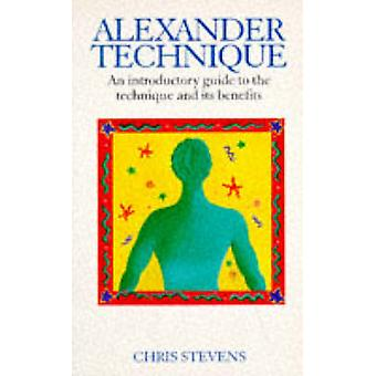 Alexander Technique by Chris Stevens