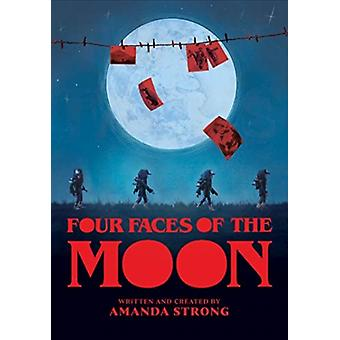 Four Faces of the Moon by Amanda Strong