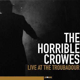 Horrible Crowes - Live at the Troubadour [CD] USA import