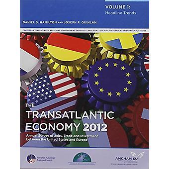 L'économie transatlantique - Set de deux volumes - 2012 par Daniel S. Hamilton