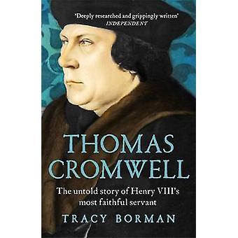 Thomas Cromwell - Untold Story of Henry VIII uskollisimmat Serva