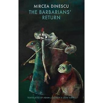 Retour des barbares par Mircea Dinescu - livre 9781780372044