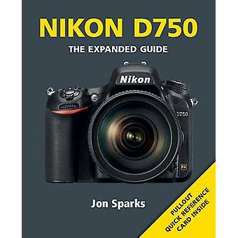 Nikon D750 par Jon Sparks - livre 9781781451427