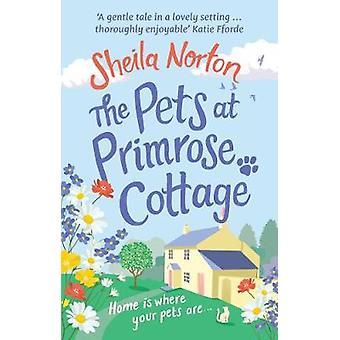Os animais de estimação em Primrose Cottage por Sheila Norton - 9781785034213 livro