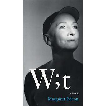 Wit af Margaret Edson - 9781854594587 bog