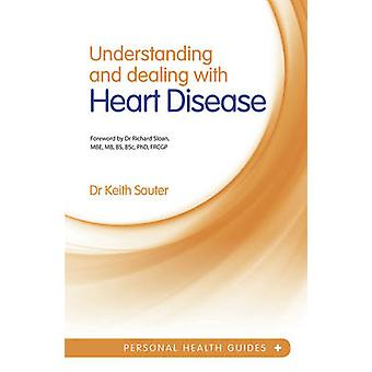Understanding and Dealing with Heart Disease by Keith Souter - 978184