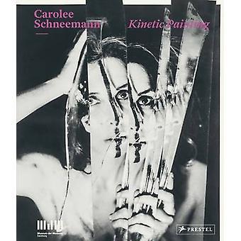 Carolee Schneemann - peinture cinétique par Sabine Breitwieser - Brandon