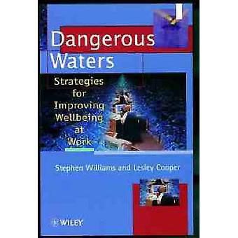 Aguas peligrosas - estrategias para mejorar el bienestar en el trabajo por Steph