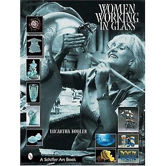 Vrouwen werken in glas (Schiffer kunstboeken)