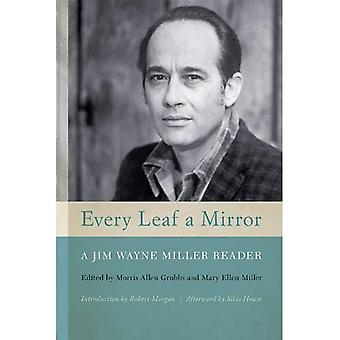 Ogni foglia uno specchio: un lettore di Jim Wayne Miller