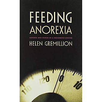 Fütterung Magersucht: Gender und macht bei einem Behandlungszentrum (Körper, Commodity, Text)