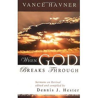 Wanneer God breekt door: Preken over Revival