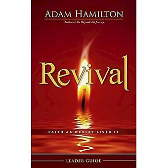 Revival leider Guide: Geloof als Wesley leefde het