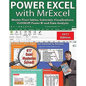 Power Excel 2016 with MrExcel: Master Pivot Tables, Subtotals, Charts, VLOOKUP, IF, Data Analysis in Excel 2010...