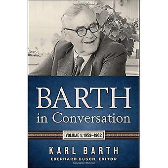 Barth i samtale: Volume 1, 1959-1962