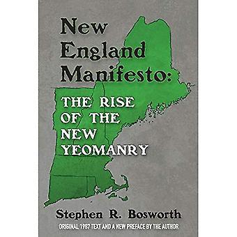 Manifiesto de Nueva Inglaterra: El surgimiento de la nueva Yeomanry
