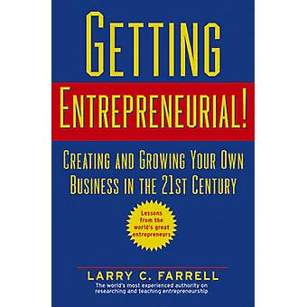 Getting Entrepreneurial by Farrell