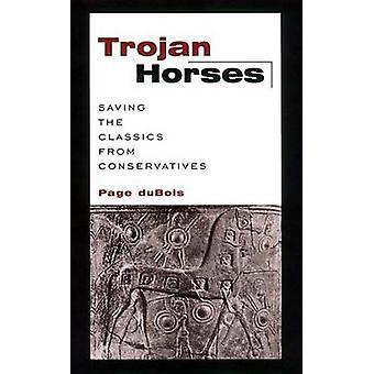 デュボア ・ ページによって保守派から古典を保存トロイの木馬