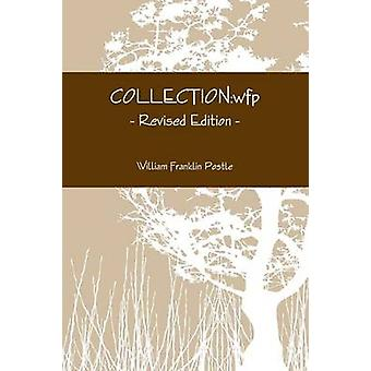 COLLECTIONwfp  Revised Edition by Postle & William Franklin