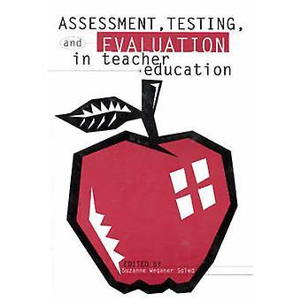 Beoordeling testen en evaluatie in de lerarenopleiding door zolen & Suzanne Wegener
