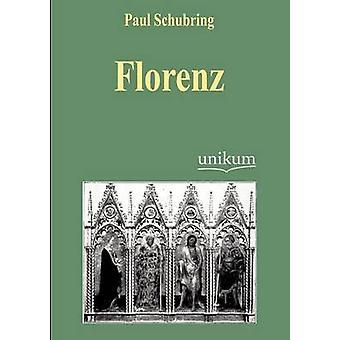 Florenz by Schubring & Paul