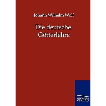 ダイ・ドイツ Gtterlehre ウルフ & ヨハン・ヴィルヘルム