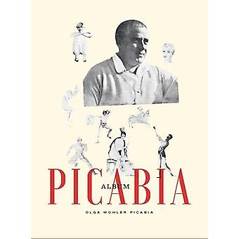 Album Picabia by Beverley Calte - 9780300225563 Book