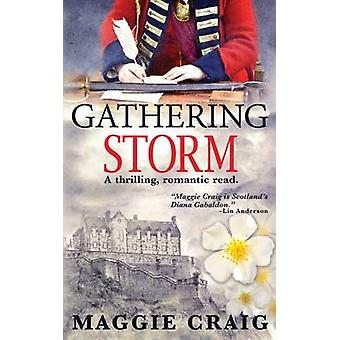 Gathering Storm by Maggie Craig - 9780992641108 Book