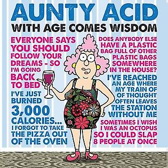 Aunty Acid - With Age Comes Wisdom by Ged Backland - Backland Studio -