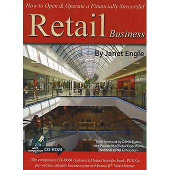 How to Open and Operate a Financially Successful Retail Business by J