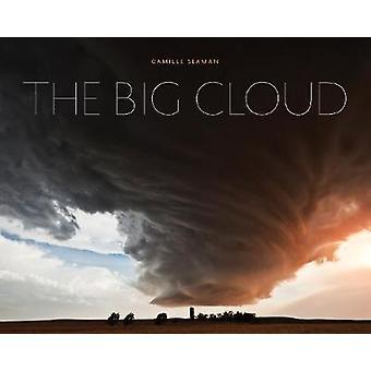 Big Cloud by Camille Seaman - 9781616896638 Book